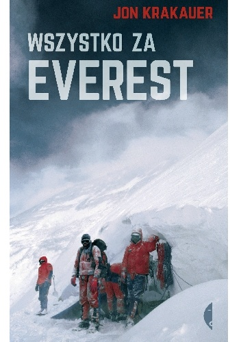Jon Krakauer - Wszystko za Everest