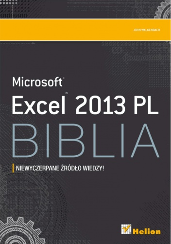 John Walkenbach - Excel 2013 PL. Biblia