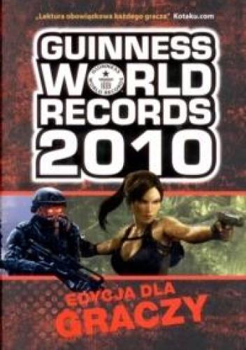 praca zbiorowa - Guinness World Records 2010. Edycja dla graczy