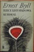 Ernest Bryll - Rzecz listopadowa. Kurdesz