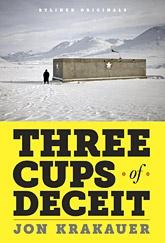 Jon Krakauer - Three Cups of Deceit