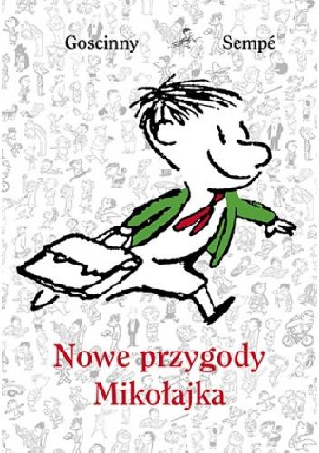 Jean-Jacques Sempé - Nowe przygody Mikołajka. Tom 1
