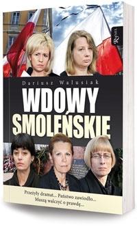 Dariusz Walusiak - Wdowy smoleńskie