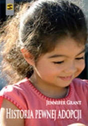 Jennifer Grant - Historia pewnej adopcji