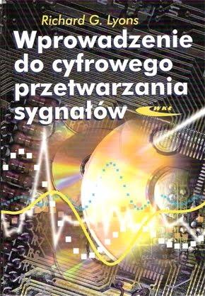 Richard Lyons - Wprowadzenie do cyfrowego przetwarzania sygnałów