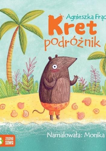 Agnieszka Frączek - Kret podróżnik