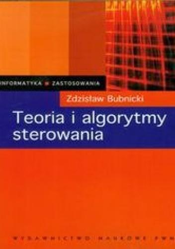 Bubnicki Zdzisław - Teoria i algorytmy sterowania