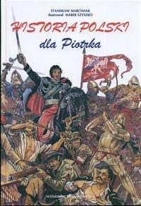 Stanisław Marciniak - Historia Polski dla Piotrka