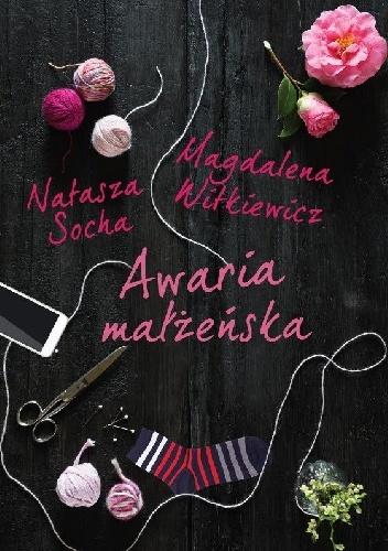 Natasza Socha - Awaria małżeńska