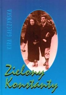 Kira Gałczyńska - Zielony Konstanty