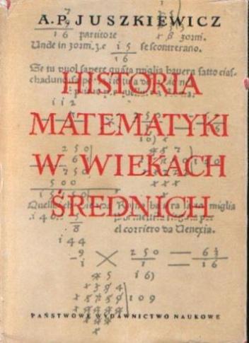 Adol'f Pavlovič Ûskevič - Historia Matematyki w Wiekach Średnich