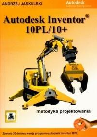 Andrzej Jaskulski - Andrzej Jaskulski. Autodesk inventor 10pl/10+. Metodyka projektowania. 3 CD.