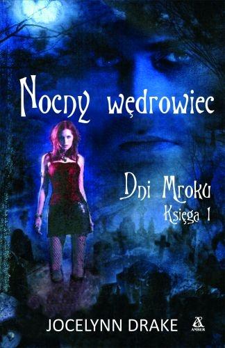 Jocelynn Drake - Nocny wędrowiec