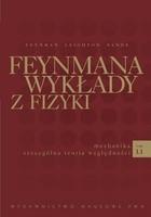 Richard Phillips Feynman - Feynmana wykłady z fizyki t. 1-3