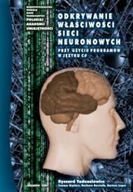 Ryszard Tadeusiewicz - Odkrywanie właściwości sieci neuronowych przy użyciu programów w języku C#