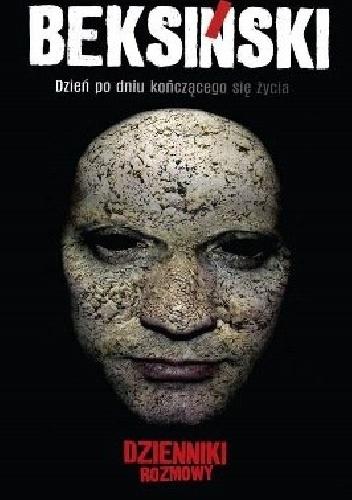 Zdzisław Beksiński - Beksiński. Dzień po dniu kończącego się życia