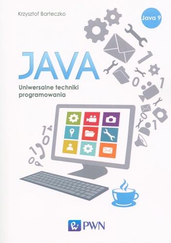 Krzysztof Barteczko - Java. Uniwersalne techniki programowania