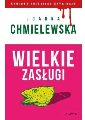 Joanna Chmielewska - Wielkie zasługi