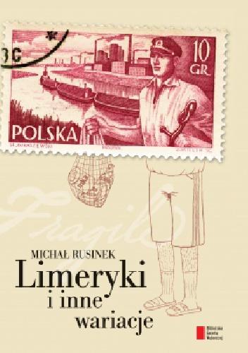 Michał Rusinek - Limeryki i inne wariacje