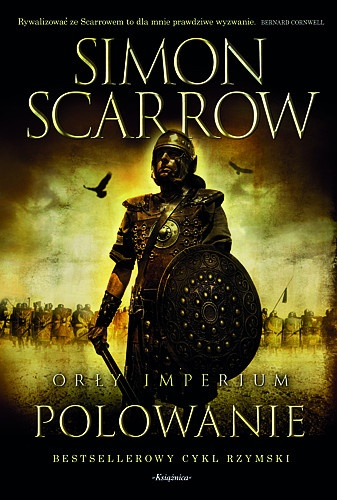 Simon Scarrow - Orły Imperium: Polowanie