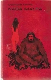Desmond John Morris - Naga Małpa