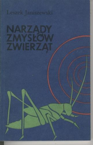Leszek Janiszewski - Narządy zmysłów zwierząt