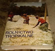 Gordon Wrigley - Rolnictwo tropikalne