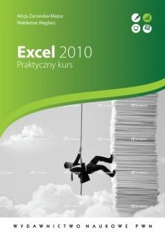 Alicja Żarowska-Mazur - Excel 2010. Praktyczny kurs