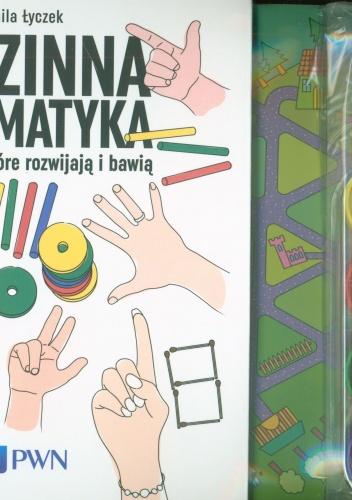 Kamila Łyczek - Rodzinna matematyka. Łamigłówki, które rozwijają i bawią