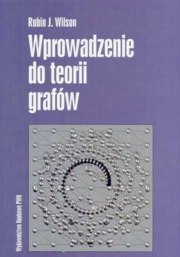 Robin J. Wilson - Wprowadzenie do teorii grafów