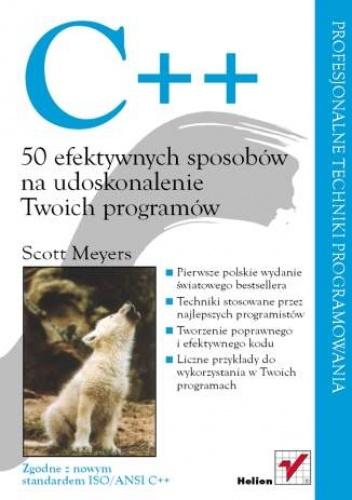 Scott Meyers - C++. 50 efektywnych sposobów na udoskonalenie Twoich programów
