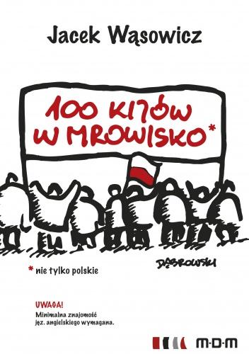 Jacek Wąsowicz - 100 kijów w mrowisko