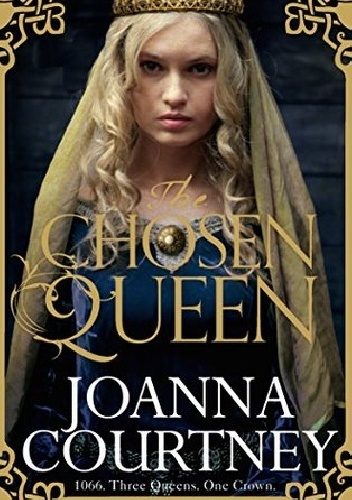Joanna Courtney - The chosen queen