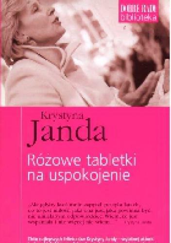 Krystyna Janda - Różowe tabletki na uspokojenie