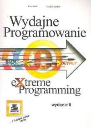 Kent Beck - Wydajne programowanie Extreme programming