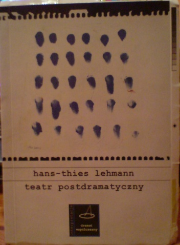Hans-Thies Lehmann - Teatr postdramatyczny