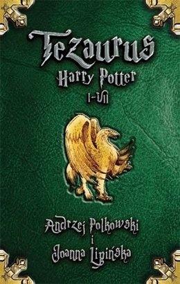 Andrzej Polkowski - Tezaurus Harry Potter I-VII