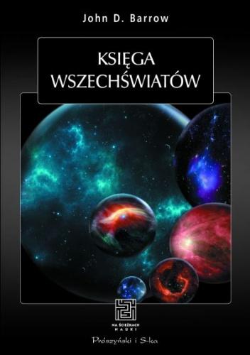 John David Barrow - Księga wszechświatów