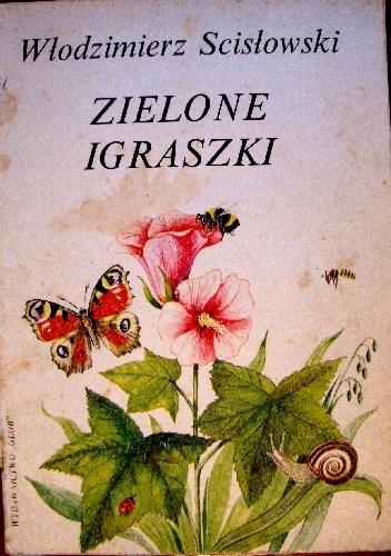 Włodzimierz Scisłowski - Zielone igraszki