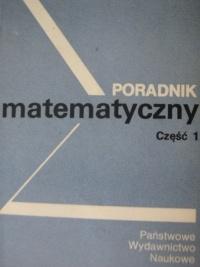 praca zbiorowa - Poradnik matematyczny część 1