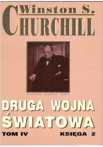 Winston Churchill - Druga wojna światowa. Tom IV. Księga 2