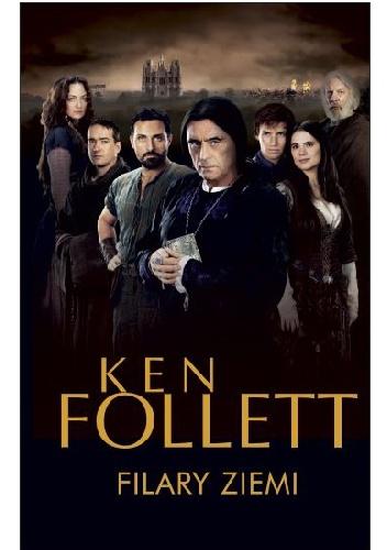 Ken Follett - Filary ziemi