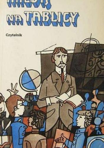 Julian Tuwim - Kredą na tablicy