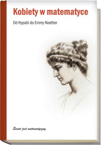 Joaquín Navarro - Kobiety w matematyce. Od Hypatii do Emmy Noether