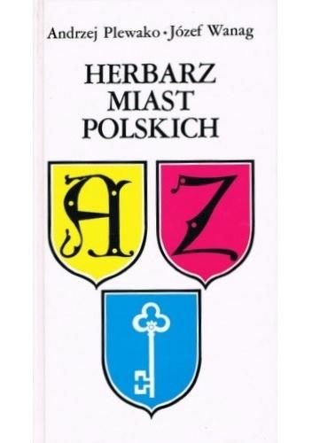 Andrzej Plewako - Herbarz miast polskich