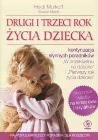 Heidi E. Murkoff - Drugi i trzeci rok życia dziecka