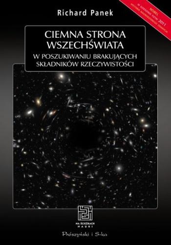 Richard Panek - Ciemna strona wszechświata