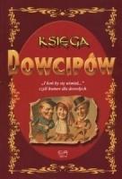 """Zbigniew Skik - Księga Dowcipów """"I koń by się uśmiał"""", czyli humor dla dorosłych"""