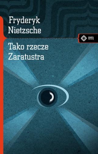 Fryderyk Nietzsche - Tako rzecze Zaratustra