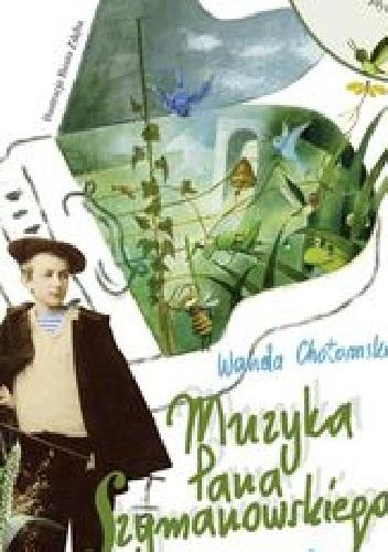 Wanda Chotomska - Muzyka Pana Szymanowskiego
